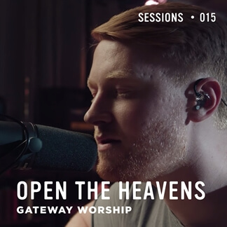 Open The Heavens - MultiTracks.com Session