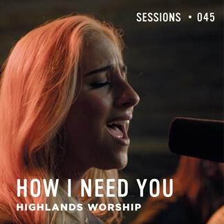 How I Need You - MultiTracks.com Session