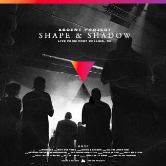 Shape & Shadow