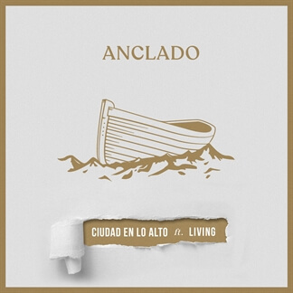 Anclado ft. Living