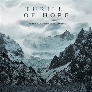 Thrill of Hope (Choir Versions)