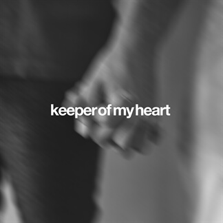 Keeper of My Heart