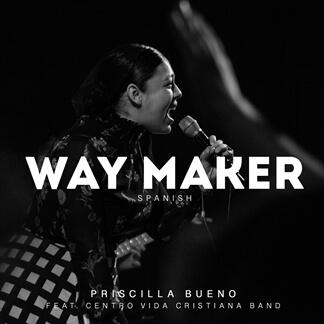 Way Maker (feat Centro de Vida Cristiana Band)