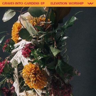 Graves Into Gardens EP