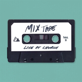 Live at Church: Mixtape, Vol. 1