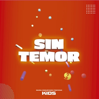 Sin Temor Kids