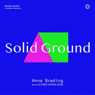 Solid Ground (Chris Howland Remix)