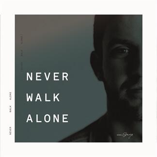 Never Walk Alone