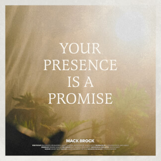Your Presence is a Promise