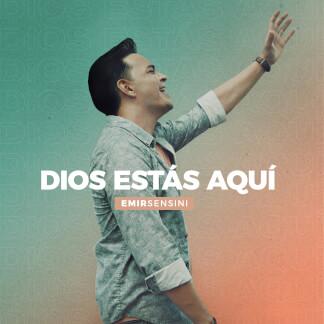 Dios Estás Aquí