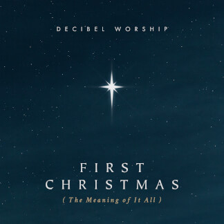 First Christmas (The Meaning of it All)