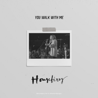 You Walk With Me