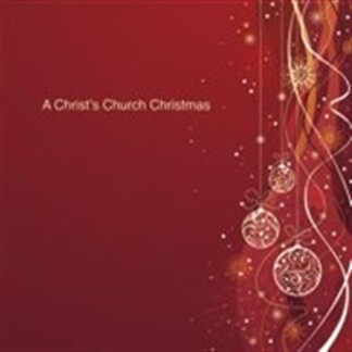 A Christ's Church Christmas
