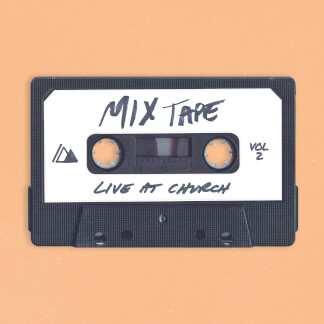 Live at Church: Mixtape, Vol. 2