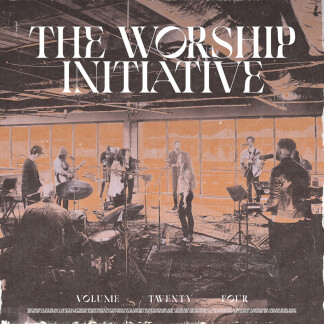 The Worship Initiative, Vol. 24
