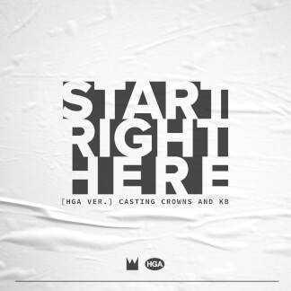 Start Right Here (HGA Version)