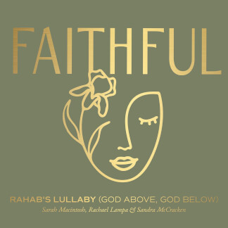 Rahab's Lullaby (God Above, God Below)