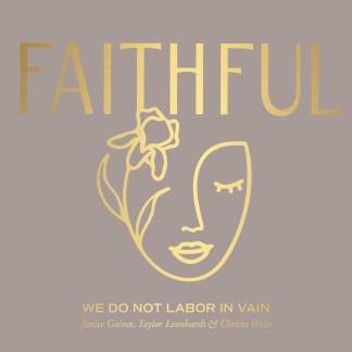 We Do Not Labor In Vain