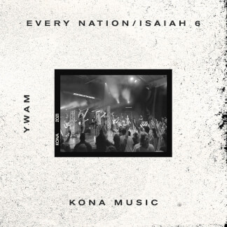 Every Nation / Isaiah 6