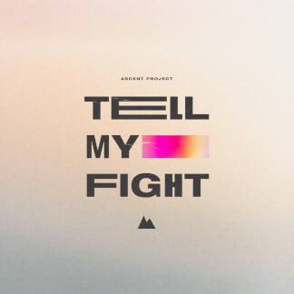 Tell My Fight
