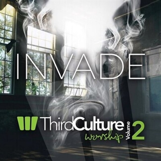 Invade: Third Culture Worship, Vol. 2