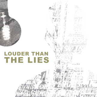 Louder than the Lies