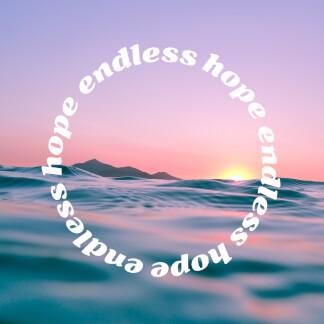Endless Hope