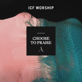 Choose To Praise