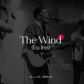 The Wind: Eu Irei