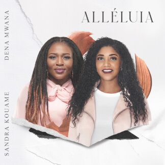 Alléluia (feat. Dena Mwana)