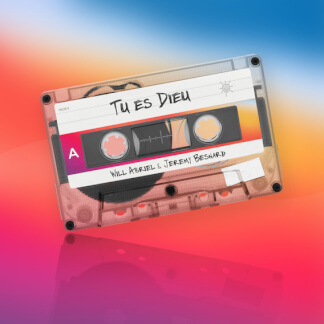 Tu es Dieu (Feat. Jérémy Besnard)