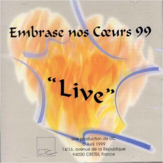 Embrase nos coeurs 99 (Live)