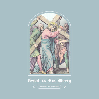 Great Is His Mercy