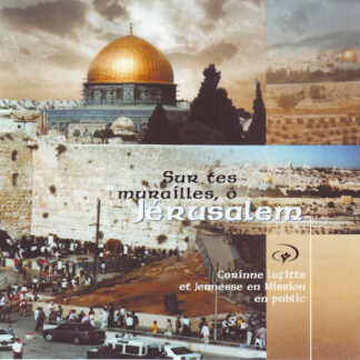 Sur te murailles, ô Jérusalem (En public)