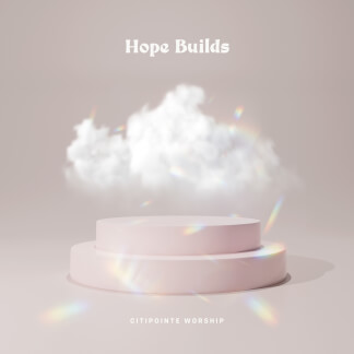 Hope Builds