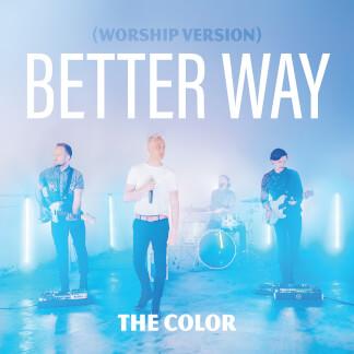 Better Way (Worship Version)