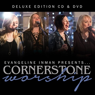 Evangline Inman Presents Cornerstone Worship