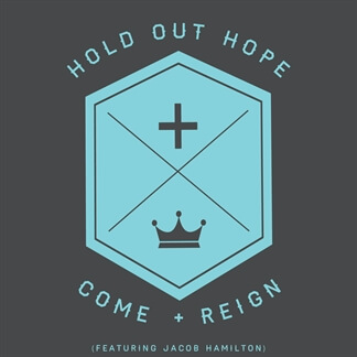 Come And Reign