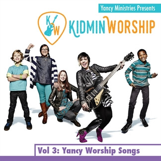 Kidmin Worship Vol. 3: Yancy Worship Songs