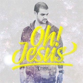 Oh! Jesus