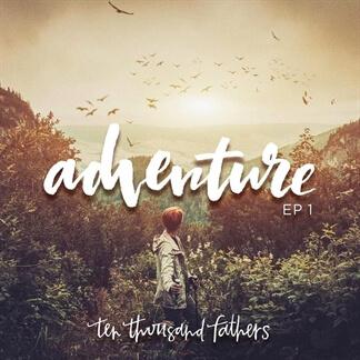 Adventure, EP 1