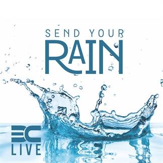 Send Your Rain