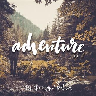 Adventure, EP 2