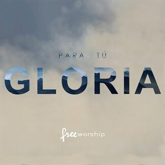 Para Tú Gloria