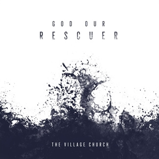 God Our Rescuer