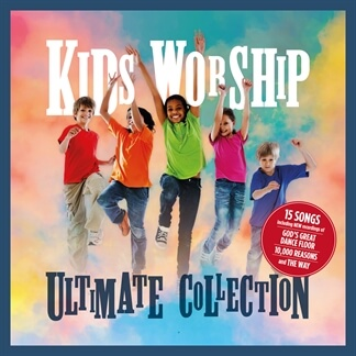 Kids Worship Ultimate Collection