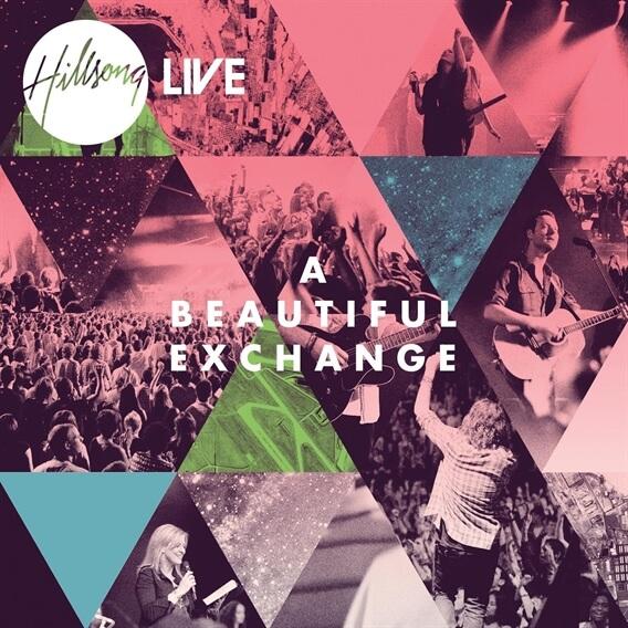 Beautiful Exchange By Hillsong Worship