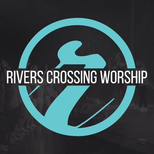 Rivers Crossing Worship