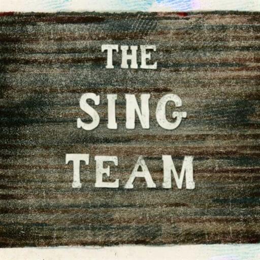 The Sing Team