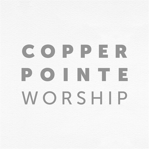Copper Pointe Worship